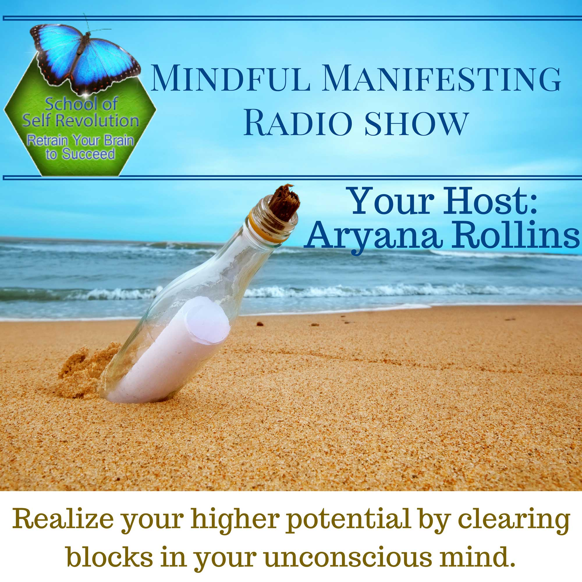Manifesting Mastery - Get The Message Radio Show